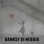 Banksy di nebbia, calambuh